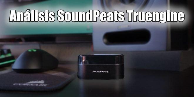 SoundPeats Tengine Portada análisis